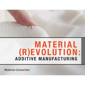 Material (R)evolution: Additive Manufacturing